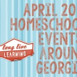 April Homeschool Events Calendar for Georgia