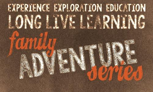 Family Adventure Series