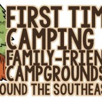 First Time Camping Family-Friendly Campgrounds