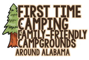 First Time Camping Alabama