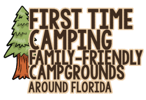 First Time Camping Florida