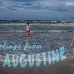 Greetings from St. Augustine – Camp Cook Chronicles
