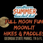 Full Moon Fun in Georgia State Parks, Tennessee & Florida