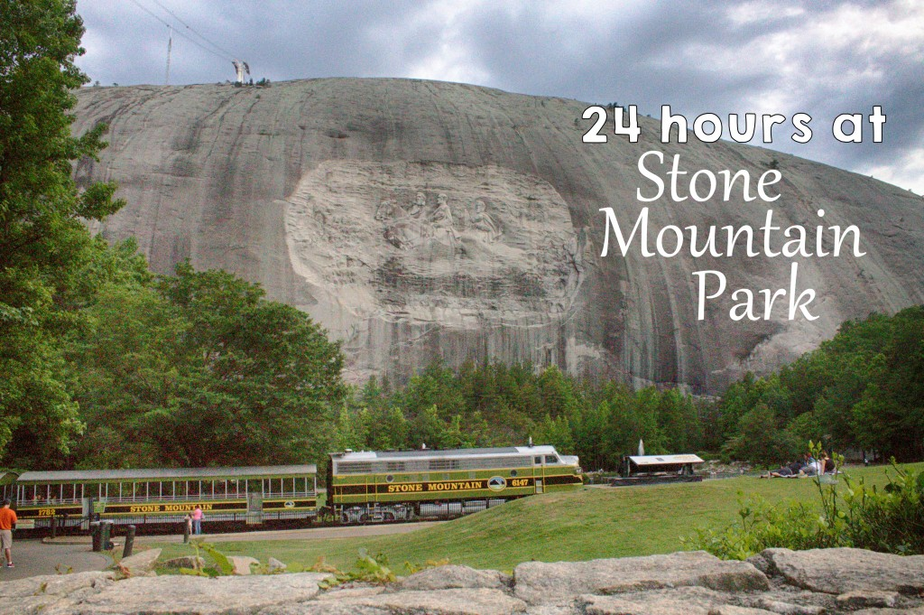 24 Hours at Stone Mountain Park