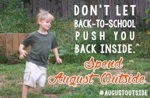 Spend August Outside