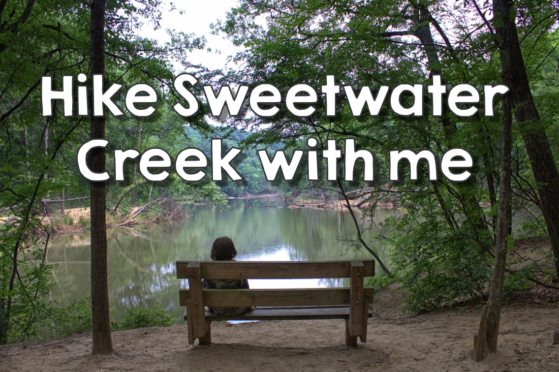 [Video ] Hike Sweetwater Creek with me