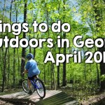 Georgia Outdoor Activities and Fun, April 2015
