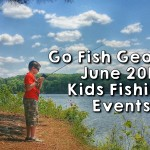 Go Fish Georgia in June – Fun Kids Fishing Events 2015