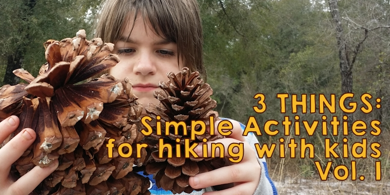 Simple Activities for Hiking with Kids Vol. 1