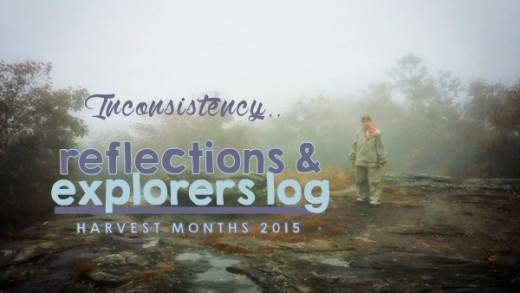 Harvest Months 2015 Reflections & Explorers Log